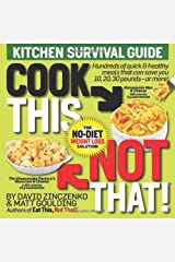 Cook This, Not That! Kitchen Survival Guide Paperback