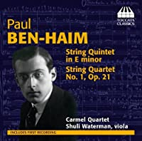 Ben-Haim: String Quintet in E minor; String Quartet No. 1, Op. 21 by Waterman