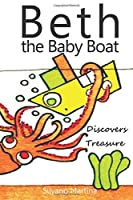 Beth the baby boat discovers treasure