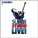 SUPER STUDIO LIVE!