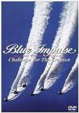 """ブルーインパルス """"チャレンジ・フォア・ザ・クリエイション""""[DVD]"""