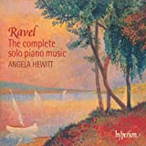 Ravel Works For Solo Piano Complete