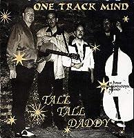Tall Tall Daddy [Analog]