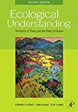 Ecological Understanding, Second Edition: The Nature of Theory and the Theory of Nature