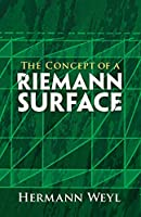 The Concept of a Riemann Surface (Dover Books on Mathematics)