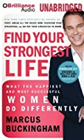 Find Your Strongest Life: What the Happiest and Most Successful Women Do Differently [並行輸入品]