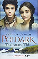 The Angry Tide: A Novel of Cornwall, 1798-1799 (Poldark)