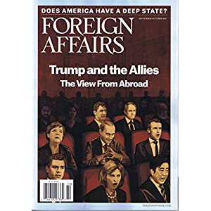 Foreign Affairs [US] September - October 2017 (単号)