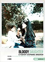 Bloody Daughter [DVD]