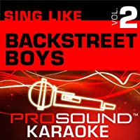 Sing Like Backstreet Boys Vol. 2 [KARAOKE]