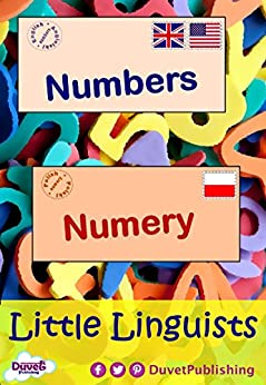 Numbers / Numery: Little Linguists: English / Polish, Angielski / Polski by [Publishing, Duvet]