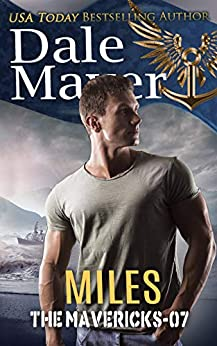 Miles (The Mavericks Book 7) by [Mayer, Dale]