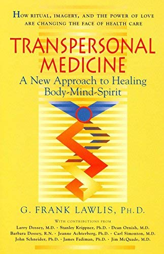 Transpersonal Medicine (English Edition)