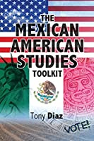 The Mexican American Studies Toolkit