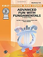 Advanced Fun With Fundamentals (First Division Band Course)
