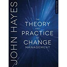 Theory and Practice of Change Mgt, 5e