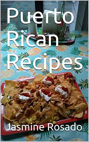 Puerto Rican Recipes (English Edition)