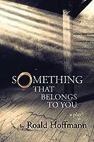 Something That Belongs to You