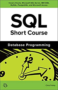 SQL Short Course (Database Programming) by [Fehily, Chris]