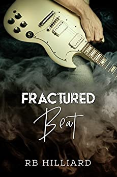Fractured Beat (Meltdown Book 1) by [Hilliard, RB]