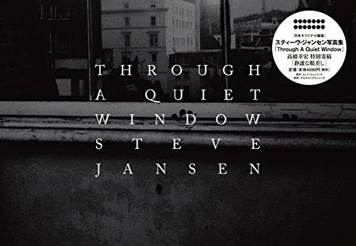 Through A Quiet Windowの詳細を見る