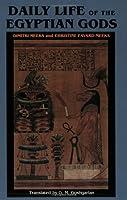 Daily Life of the Egyptian Gods by Dimitri Meeks Christine Favard-Meeks(1996-10-03)