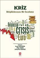 Kriz-Disiplinlerarasi Bir Inceleme