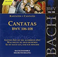 Bach Cantatas BWV 106-108