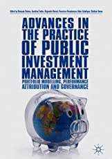 Advances in the Practice of Public Investment Management: Portfolio Modelling, Performance Attribution and Governance