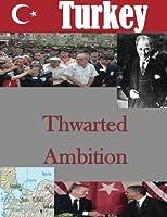 Thwarted Ambition (Turkey)