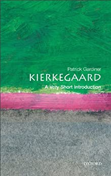 [Gardiner, Patrick]のKierkegaard: A Very Short Introduction (Very Short Introductions)