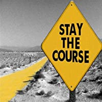 Stay the Course by Donaldo