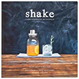 Shake : A New Perspective on Cocktails