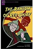 The Ransom of Red Chief: Comic-strip (Oxford Bookworms Starters)