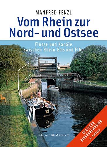 Vom Rhein zur Nord- und Ostsee...