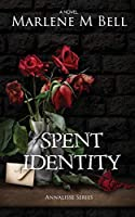 Spent Identity (Annalisse)