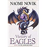 The Temeraire Series (5) - Victory of Eagles: Book 5