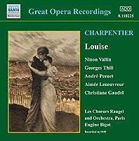Great Opera Recordings: Louise (Abridged)