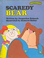 Scaredy Bear (Sweet Pickles Series)