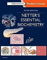 Netter's Essential Biochemistry, 1e (Netter Basic Science)