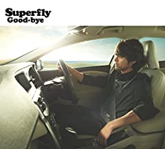 Good-bye♪SuperflyのCDジャケット