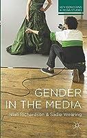 Gender in the Media (Key Concerns in Media Studies)