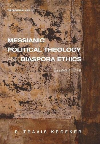 Messianic Political Theology a...