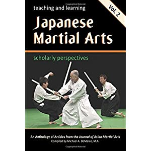 Teaching and Learning Japanese Martial Arts: Scholarly Perspectives