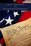 The U.S. Constitution and Declaration of Independence
