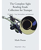 Carl Fischer The Complete Sight Reading Etude Collection for Trumpet Book [並行輸入品]