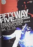 FIFTY FIVE WAY in BUDOKAN[DVD]