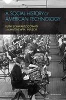 A Social History of American Technology【洋書】 [並行輸入品]