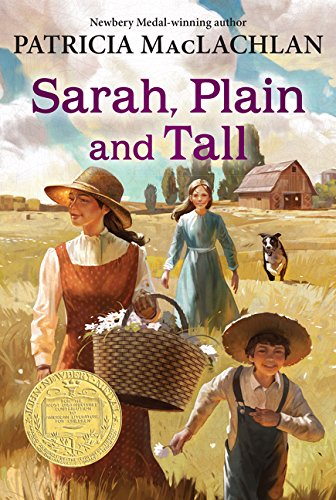 Sarah, Plain and Tall (Sarah, Plain and Tall Saga #1)の詳細を見る