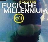 Fuck the Millennium
